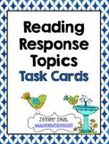 Reading Response Topics Task Cards
