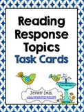 Reading Response Topics Task Cards