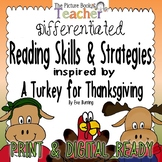 Reading Skills & Strategies Packet inspired by A Turkey fo