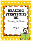 Reading Strategies 101: Resources for Parents- Flash Freebie!