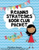 Reading Strategies Book Club Packet