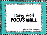 Reading Street Kindergarten Focus Wall
