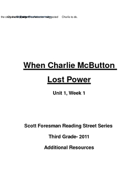 "Reading Street Series- 3rd Grade- ""When Charlie McButton L"