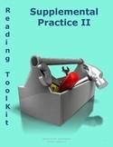 Reading Toolkit: Supplemental Practice II
