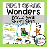 Reading Wonders First Grade Smart Start Focus Wall