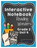 Reading Wonders Grade 2 Unit 4 Interactive Notebook