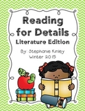 Reading for Details - Literacture Edition - Common Core Aligned