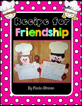 Recipe for Friendship - Craft and Writing Activity