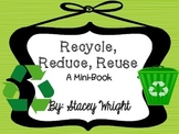Recycle, Reduce, Reuse----a Mini-Book