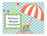 Reference Materials Trivia Game