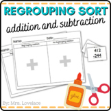 Regrouping Addition and Subtraction Sort:  cut/paste, borr