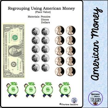 Regrouping Using American money