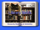 Reliability of Sources, Research, & Reading Skills Powerpoint