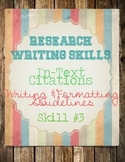 Research Skills: MLA In-Text Citations and Practice Worksheet