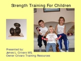 Resistance Training for Younger Students