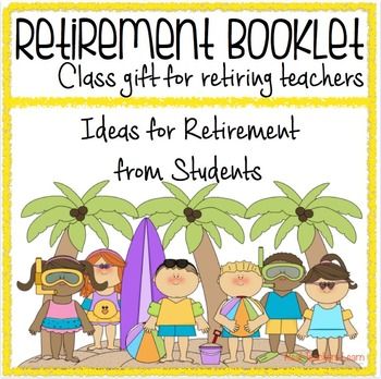 Retirement Booklet Class Gift for Retiring Teachers
