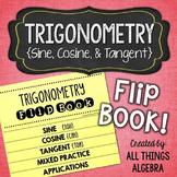 Trigonometry Review Flip Book {Sine, Cosine, and Tangent}