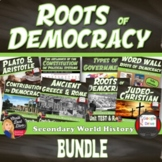 BUNDLE Roots of Democracy  (World History) Common-Core Aligned
