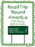 Road Trip 'Round America: A States & Capitals Unit