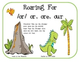 Roaring for /or/ or, ore, our Word Sort