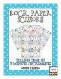 Rock, Paper, Scissors: Telling Time {5 Minute Increments}