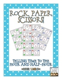 Rock, Paper, Scissors: Telling Time {Hour and Half-Hour}