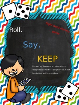Roll, Say, Keep Game with Dolch Words