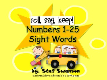 Roll, Say, Keep {Numbers 1-25 and Sight Words}