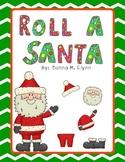 Roll a Santa Freebie