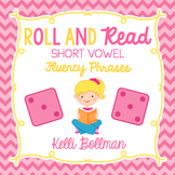 Roll and Read Fluency Phrases {Short Vowels}