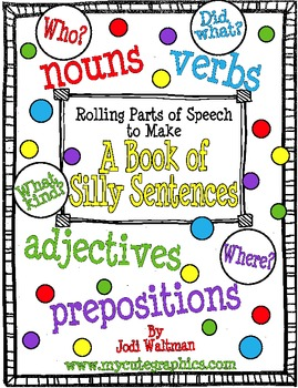 Rolling Parts of Speech to Make A Silly Sentence Booklet
