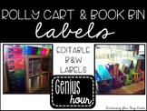 Rolly Cart & Book Bin Black & White Labels (97 LABELS!) EDITABLE
