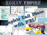 Roman Empire - COMPLETE UNIT PLANS with PBL, ANSWER KEY, &
