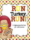 Run, Turkey, Run!--A Differentiated Mini-Verb Unit for Lit