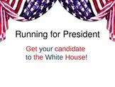 Running for President!