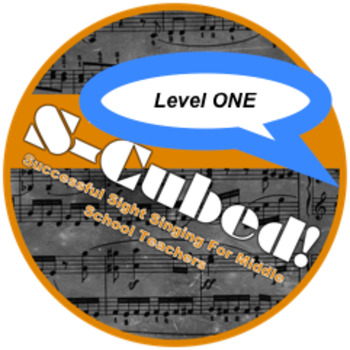 S-Cubed!  Complete Bundle-How to Teach Sight Singing to Middle School Beginners