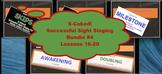 S-Cubed!  Lessons 16-20 Bundle #4  Successful Sight Singin