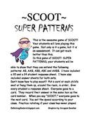 SCOOT:  SUPER PATTERNS