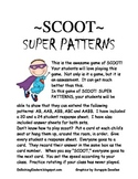 SCOOT:  SUPER PATTERNS