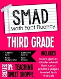 SMAD Math Fact Fluency Program *THIRD GRADE*