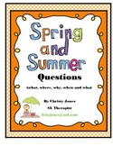 SPRING & SUMMER QUESTIONS
