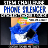 STEM Engineering Activity~ Designing a Cell Phone Silencer
