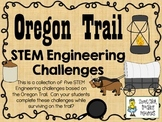 STEM Engineering Challenge Pack ~ Oregon Trail Challenges