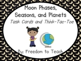 Moon Phases, Seasons, & Planets TASK CARDS & Think-tac-toe