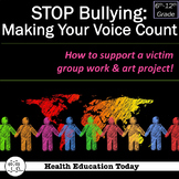 """STOP BULLYING: """"Making Your Voice Count"""" Lesson Plans"""