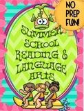 SUMMER SCHOOL {NO PREP} READING & LANGUAGE ARTS