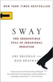 SWAY The Irresistible Pull of Irrational Behavior