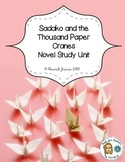 Sadako and the Thousand Paper Cranes Novel Study Unit