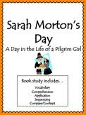 Sarah Morton's Day Activities: Vocabulary, Comprehension,