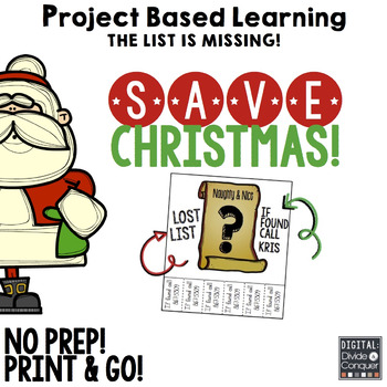 Project Based Learning Activity: Save Christmas!  A Holiday Themed Adventure